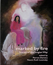 About Marked by Fire