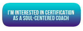 training certificate in transpersonal soul-centered coaching psychology