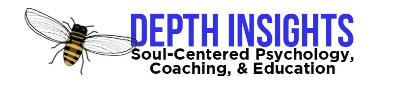 Depth Insights Jungian & Transpersonal Soul-Centered Coaching, cEducation | Jungian, Transpersonal, Depth Psychology, and Soul-Centered Perspectives, Coaching, and Education