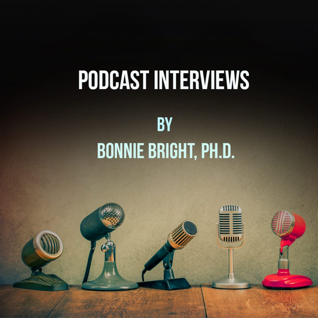 Jungian Transpersonal Depth Psychology Interviews by Bonnie Bright PhD